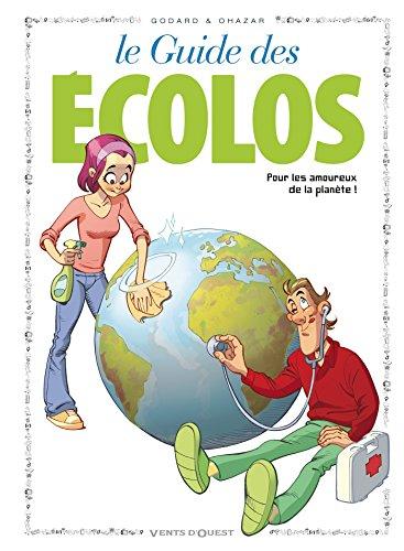 Les Guides en BD - Tome 41: Les Ecolos