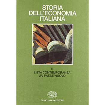 Storia Dell'economia Italiana: 3