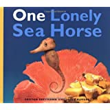 One Lonely Seahorse by Joost Elffers (2000-04-01)