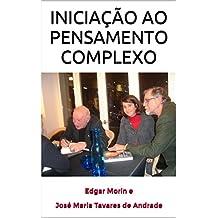 INICIAÇÃO AO PENSAMENTO COMPLEXO (Portuguese Edition)