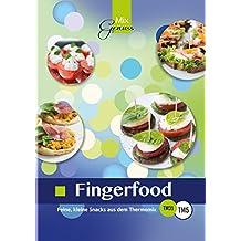 Fingerfood:: Feine, kleine Snacks aus dem Thermomix