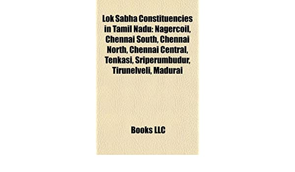 Buy Lok Sabha Constituencies in Tamil Nadu: Nagercoil, Chennai South