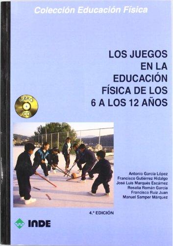 Los juegos en la educación física de los 6 a los 12 años (libro + C