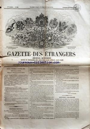 GAZETTE DES ETRANGERS du 10/02/1860 - ARC DE TRIOMPHE DE L'ETOILE - COLONNES VENDOME ET DE JUILLET - LE CHAMP-DE-MARS ET L'ECOLE MILITAIRE - VAL-DE-GRACE - L'OBSERVATOIRE - LE PANTHEON - LA BIBLIOTHEQUE SAINT-GENEVIEVE - LE MINISTRE DES AFFAIRES ETRANGERES - LE JARDIN DES PLANTES - LA LEGION-D'HONNEUR - L'INSTITUT - LA SAINT-CHAPELLE - LA SORBONNE - L'ECOLE DE MEDECINE - CABINETS D'ANATOMIE - MUSEE DUPUYTREN - PALAIS - MUSEES - JARDIN DU LUXEMBOURG ET SENAT - NOTRE-DAME - ARCHIVES - CIME