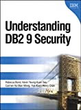 Best IBM Softwares Encryption - Understanding DB2 9 Security: DB2 Information Management Software Review