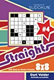 Sudoku  Straights - 200 Easy to Master Puzzles 8x8 (Volume 4)