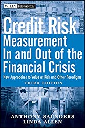 Credit Risk Management In and Out of the Financial Crisis: New Approaches to Value at Risk and Other Paradigms (Wiley Finance Editions)