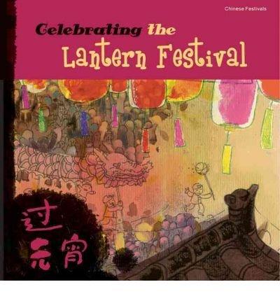 -celebrating-the-lantern-festival-chinese-festivals-celebrating-the-lantern-festival-chinese-festiva