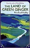 The Land Of Green Ginger: A Virago Modern Classic (VMC)