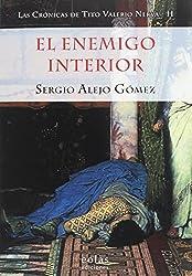 EL ENEMIGO INTERIOR: (LAS CRÓNICAS DE TITO VALERIO NERVA II)
