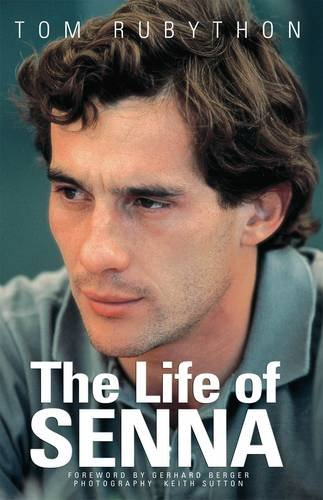 The Life of Senna por Tom Rubython