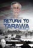 Return to Tarawa by Ed Harris
