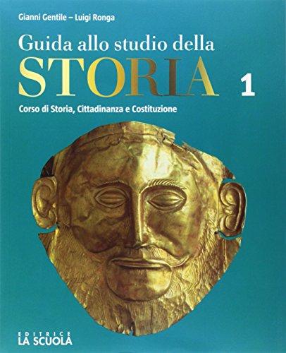 Guida allo studio della storia. Per il primo biennio degli Ist. professionali alberghieri. Con e-book. Con espansione online. Con DVD-ROM: 1