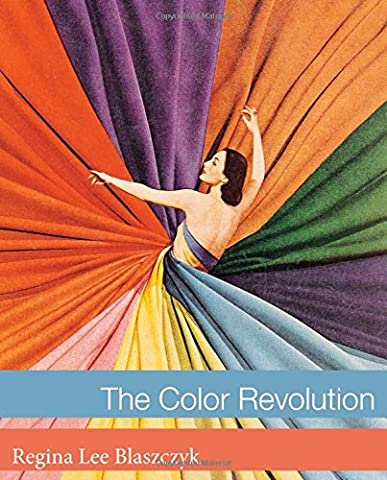 Color Revolution (Lemelson Center Studies in Invention and Innovation)
