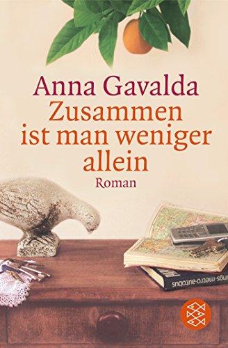 Buchseite und Rezensionen zu 'Zusammen ist man weniger allein' von Anna Gavalda