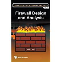 Firewall Design and Analysis (Computer and Network Security) by Alex X. Liu (2010-12-14)