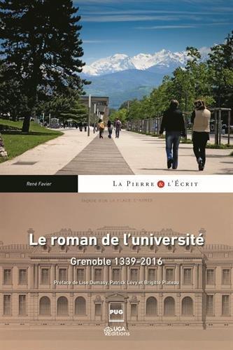 Le roman de l'universit : Grenoble 1339-2016