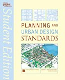 Planning and Urban Design Standards: Student Edition (Ramsey /Sleeper Architectural Graphic Standards Series)