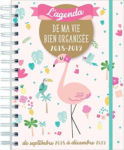 L'agenda de ma vie bien organisée 2018-2019
