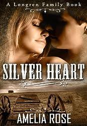 Silver Heart : Mail Order Bride Historical Western Cowboy Inspirational Romance (Longren Family Book 1)