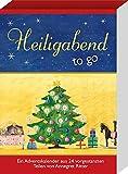 Heiligabend - to go: Ein Adventskalender aus 24 vorgestanzten Teilen