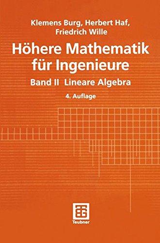 Höhere Mathematik für Ingenieure 2. Lineare Algebra.