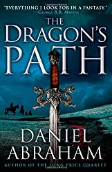 The Dragon's Path (Dagger and Coin #1) Abraham, Daniel ( Author ) Apr-07-2011 Paperback