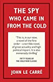 The Spy Who Came in from the Cold (Penguin Hardback Classics)