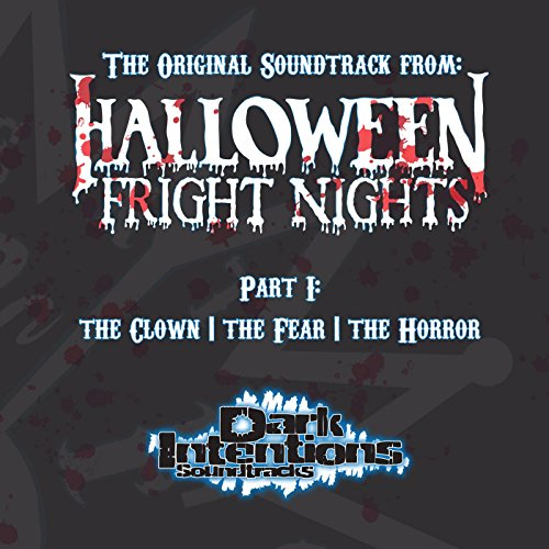 hts, Pt. 1: The Clown, the Fear, the Horror (Original Soundtrack) ()