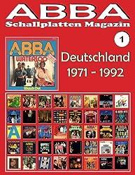 ABBA - Schallplatten Magazin Nr. 1 - Deutschland (1971 - 1992): Diskografie veröffentlicht von Polydor - Vollfarb-Guide - Full Color Discography