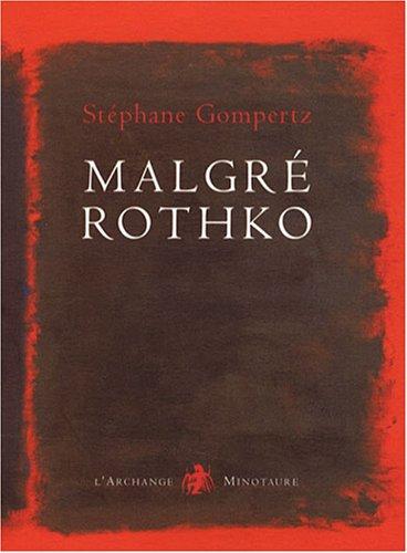 Malgré Rothko