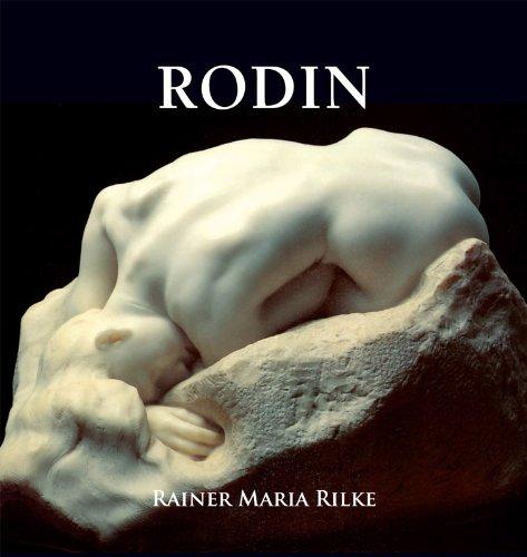 Rodin par Rainer Maria Rilke