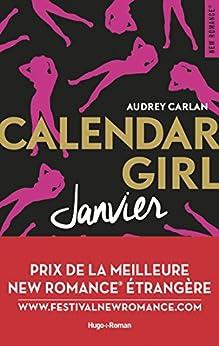 Calendar Girl - Janvier Prix de la meilleure New Romance etrangère par [Carlan, Audrey]