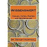 Wissenswert: Zahlen, Daten, Fakten aus Deutschland
