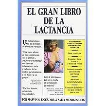 EL GRAN LIBRO DE LA LACTANCIA: BOOK BRASTFEEDING (SALUD Y VIDA DIARIA)