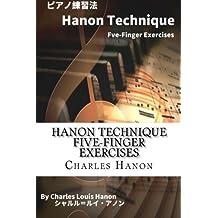 Hanon Technique Five-Finger Exercises: Japanese Edition