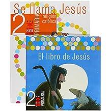 Religión católica, Se llama Jesús. 2 Primaria - 9788467516005