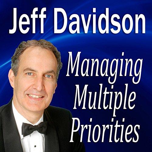 Managing Multiple Priorities  Audiolibri