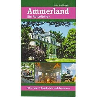 Ammerland: Ein Reiseführer