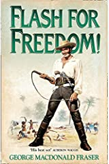 Flash for Freedom! (The Flashman Papers) Paperback