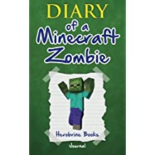 Diary of a Minecraft Zombie Writing Journal by Books, Herobrine (2015) Paperback