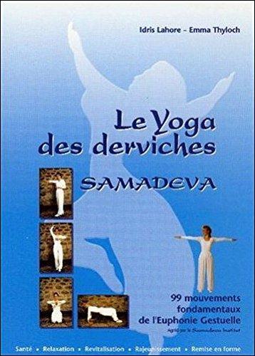 Le Yoga des derviches - Samadeva