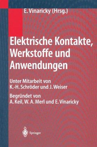 elektrische-kontakte-werkstoffe-und-anwendungen-grundlagen-technologien-prufverfahren