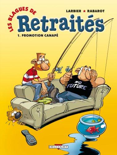 Les blagues de retraités, Tome 1 : Promotion canapé