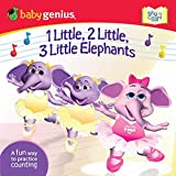 1 Little, 2 Little, 3 Little Elephants: A Sing 'n Count Book (Baby Genius) (English Edition)