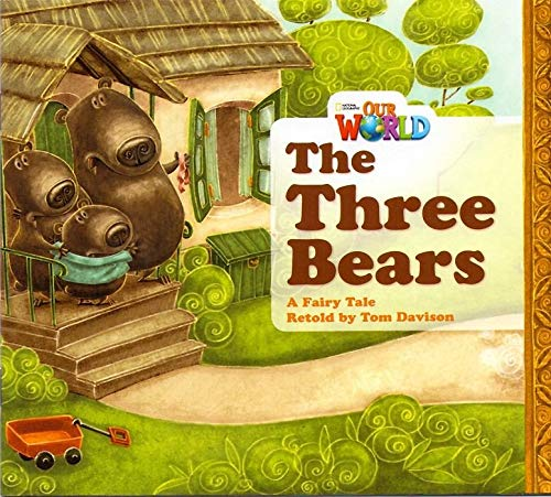 Our World Readers: The Three Bears Big Book
