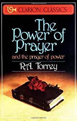 The Power of Prayer by R. A. Torrey (1987-03-12)