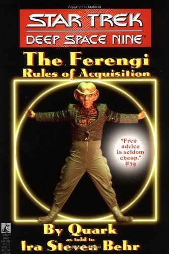 The Star Trek: Deep Space Nine: The Ferengi Rules of Acquisition by Ira Steven Behr (1995-07-01)