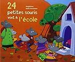 24 petites souris vont � l'�cole