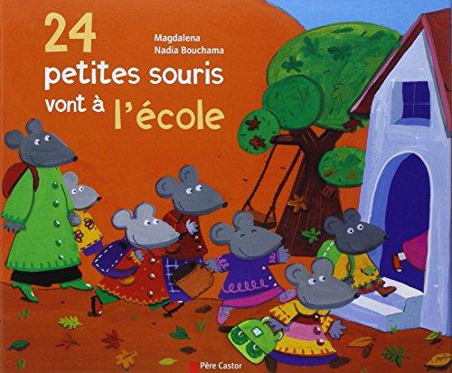 24 petites souris vont à l'école par Magdalena